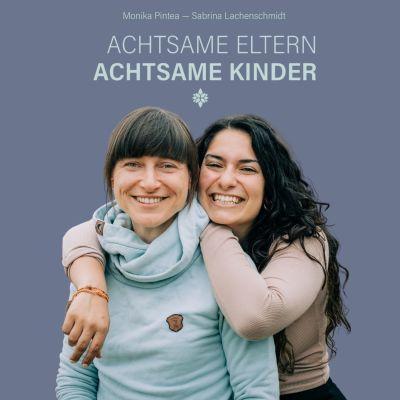 ACHTSAMEELTERN - ACHTSAMEKINDER