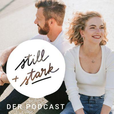 Still & Stark | Erfolg muss nicht laut sein