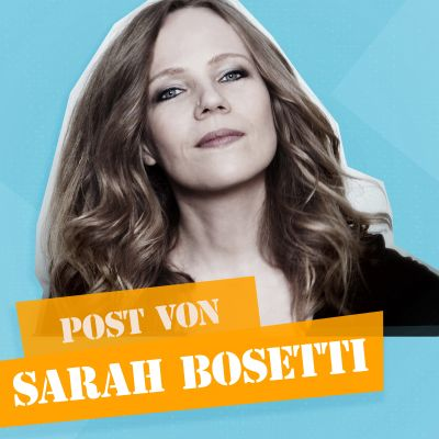 Post von Sarah Bosetti