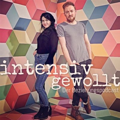 INTENSIV GEWOLLT - Der Beziehungspodcast