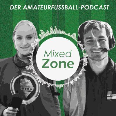 Mixed Zone - Der Amateurfußball-Podcast