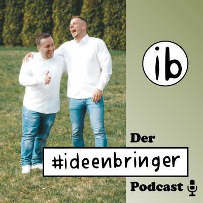 Der #ideenbringer Podcast