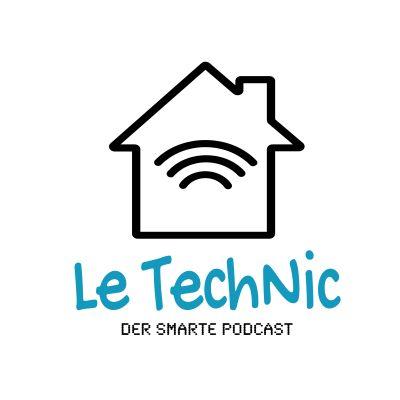 Le TechNic - der smarte Podcast