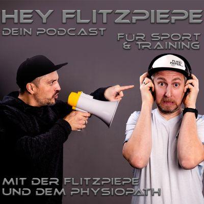 Hey Flitzpiepe - Dein Podcast für Sport und Training