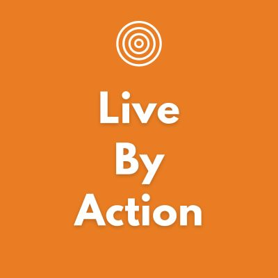 Live By Action