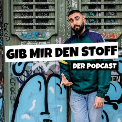 GIB MIR DEN STOFF