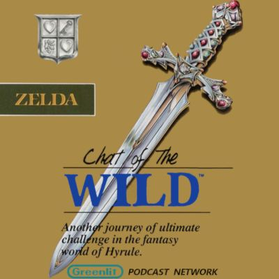 Chat of the Wild - A Legend of Zelda Podcast