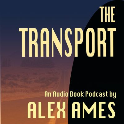 The Transport - Audio Book Podcast