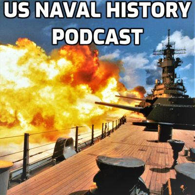 US Naval History Podcast