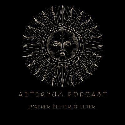 Aeternum Podcast
