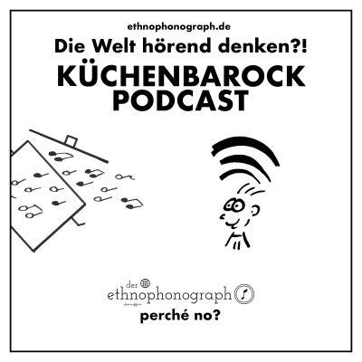 Der Küchenbarock Podcast