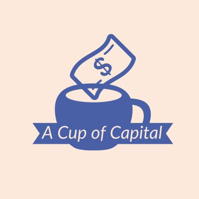 A Cup of Capital