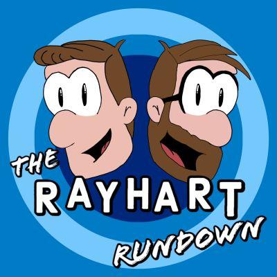 THE RAYHART RUNDOWN