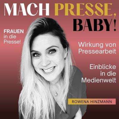 Mach Presse, Baby!