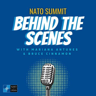 NATO Summit Behind the Scenes Podcast