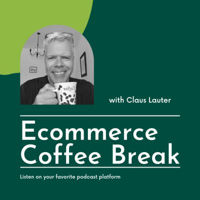 Ecommerce Coffee Break with Claus Lauter