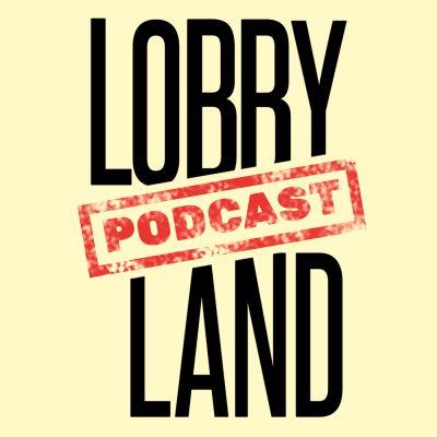 Lobbyland. Der Podcast.