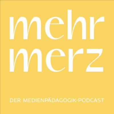 mehr merz. Der Medienpädagogik-Podcast