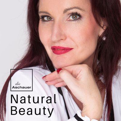 die Aschauer | Natural Beauty