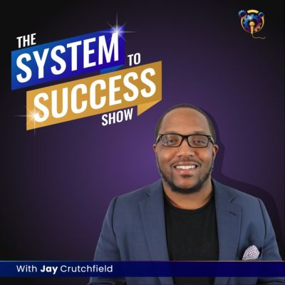 System To Success Show