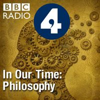 In Our Time: Philosophy