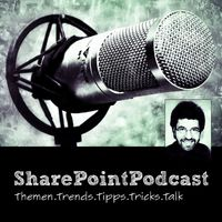 SharePointPodcast - Der Modern Workplace Podcast