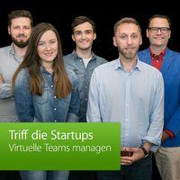 Virtuelle Teams managen: Triff die Startups