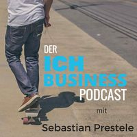 ICH Business Podcast mit Sebastian Prestele