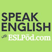 Speak English with ESLPod.com - Learn English Fast
