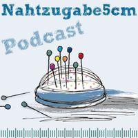 Nahtzugabe5cm: Interviewpodcast rund ums Nähen