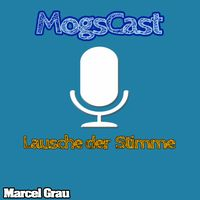 Podcast – MogsCast