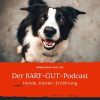 BARF-GUT - Der Podcast
