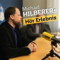 Michael Hilberers Hör Erlebnis