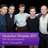 Deutscher Filmpreis 2015 – Triff die Nominierten: Beste Schauspieler