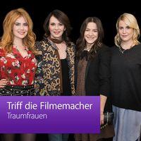Traumfrauen: Triff die Filmemacher