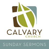Calvary Church of Santa Ana Messages