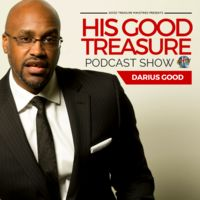 HIS GOOD TREASURE PODCAST SHOW
