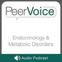 PeerVoice Endocrinology & Metabolic Disorders Audio