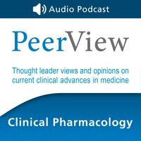 PeerView Clinical Pharmacology CME/CNE/CPE Audio Podcast