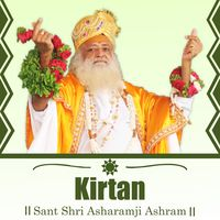 Kirtan - Sant Shri Asharamji Bapu Kirtan