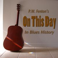 On this day in Blues history