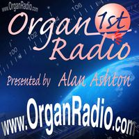 Organ First Radio / ORGAN1st Radio
