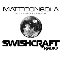 Matt Consola presents SWISHCRAFT