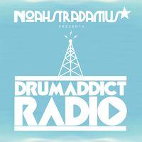 NoahStradamus Presents DrumAddict Radio
