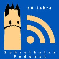 Schreihalzz Podcast