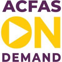 ACFAS On Demand