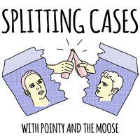 Splitting Cases