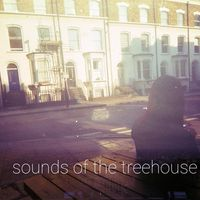 Sounds of the Treehouse