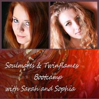 Soulmates ~ Twin Flame Bootcamp