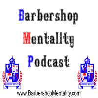 Barbershop Mentality Podcast